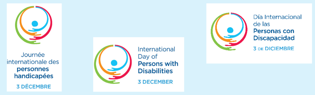 3 December  – International Day of Persons with Disabilities
